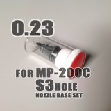 S3 HOLE Nozzle base set for MP-200C